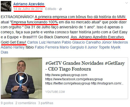 Sócio da PayDiamond, Adriano Azevedo, foi um recrutador muito ativo na fraude Geteasy.