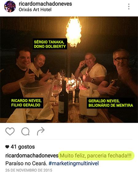 Sérgio Tanaka, Geraldo Goulart Neves e Ricardo Neves. O dono real da Go-Liberty e os testas-de-ferro. (fonte: instagram)