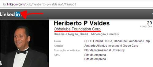 Perfil de Heriberto Valdes no LinkedIn. Não aparece nada a informar que é o Presidente no Banco de fachada na Suíça
