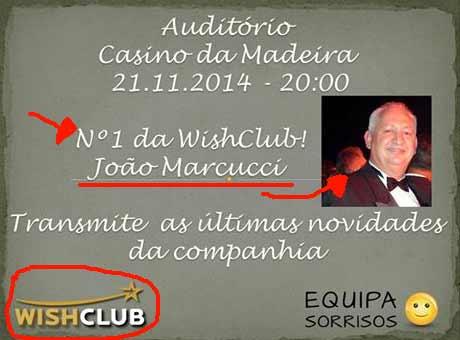 João Marcucci é apresentado como o Nº1 da Wishclub. É mais do que um simples afiliado.
