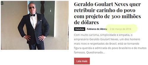Notícia do bilionário de mentira Geraldo Goulart Neves. Piramideiros pagaram para publicar tretas com o intuito de criar personagem de bilionário.