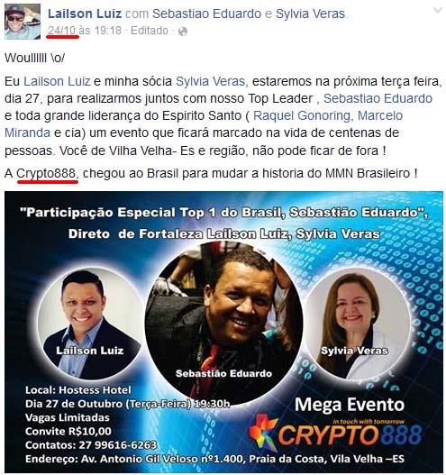 """Primeiro evento da Crypto888 Club no Brasil, contou com a presença dos responsáveis do golpe e foi """"comandada"""" pelos piramideiros Lailson Luiz, Sylvia Veras e Sebastião Eduardo"""