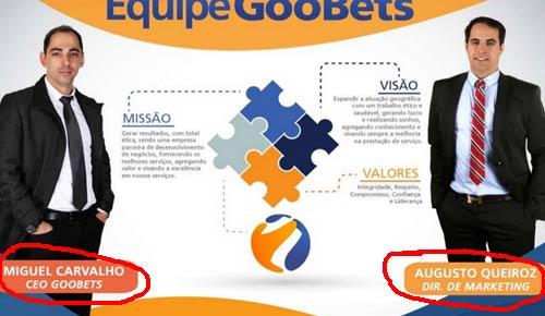 Principais donos da fraude GooBets