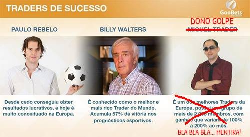 Primeira versão dos Traders de Sucesso usa Paulo Rebelo e Billy Walters junto ao criador do golpe